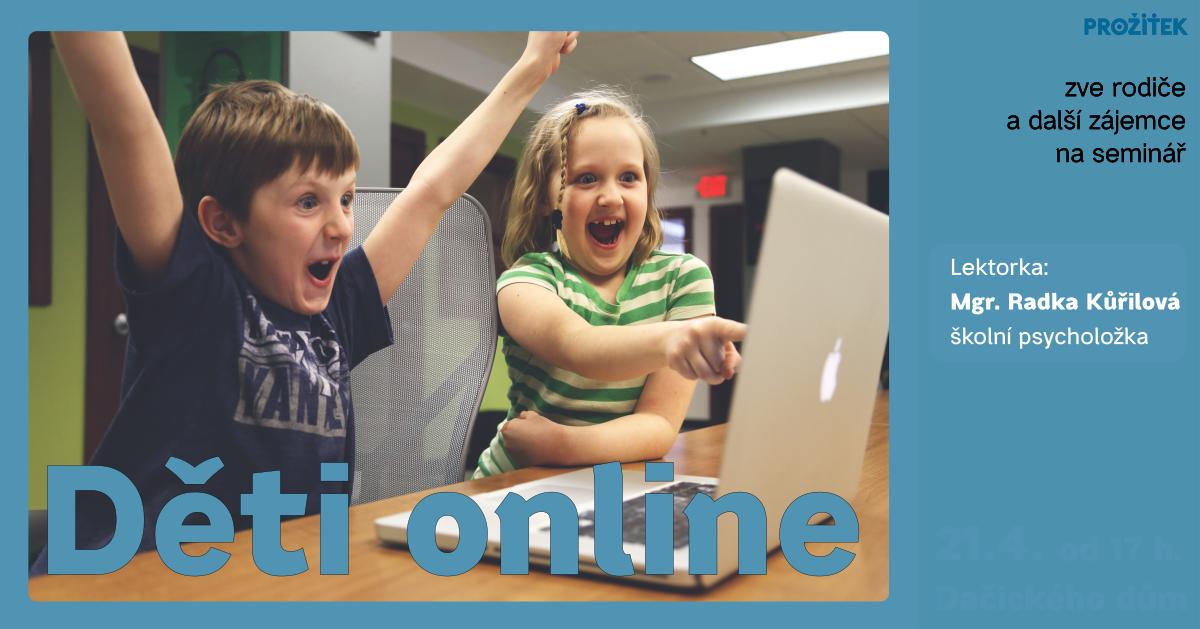 Leták na akci Děti online - 21.4.2020 (odkaz na Facebook událost)